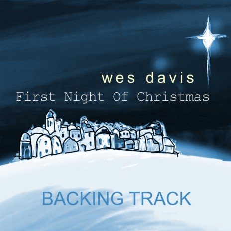 First Night of Christmas (Backing Track)