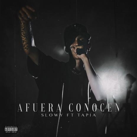 Afuera Conocen ft. Tapia