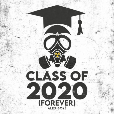 Class of 2020 (Forever)-Boomplay Music