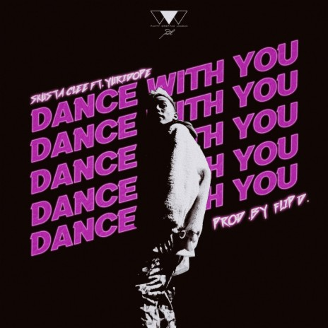 Dance With You ft. Yuri Dope
