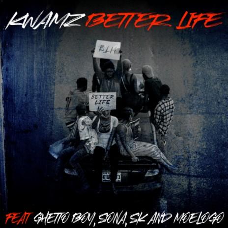 Better Life ft. Sona