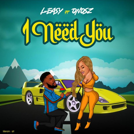 I Need You ft. Onosz - Listen on Boomplay For Free