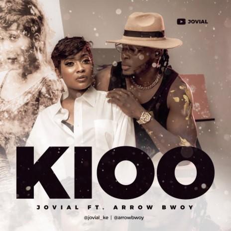 Kioo ft. Arrow Bwoy