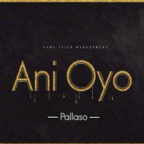 Ani Oyo-Boomplay Music