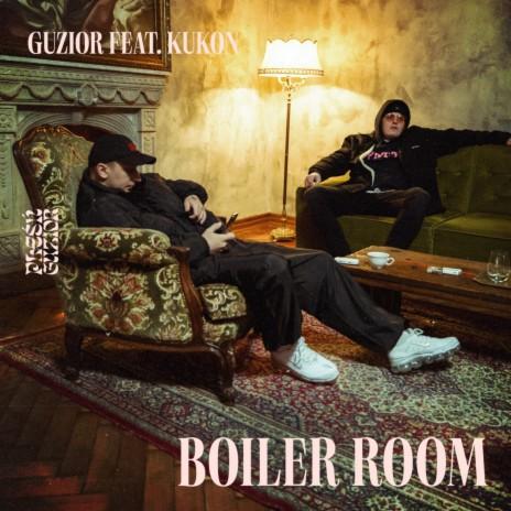 BOILER ROOM ft. Kukon-Boomplay Music