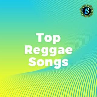 Top Reggae Songs