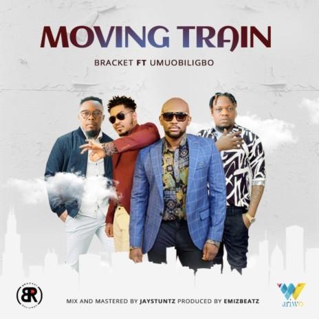Moving Train ft. Umu Obiligbo
