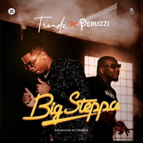 Big Steppa ft Perruzi