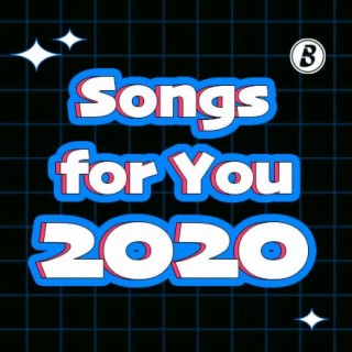 Songs for You 2020-Boomplay Music