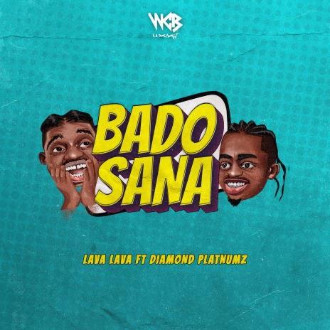 Bado Sana ft. Diamond Platnumz