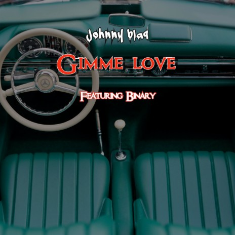 Gimme Love ft. Binary - Listen on Boomplay For Free