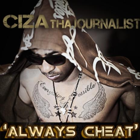 Always Cheat