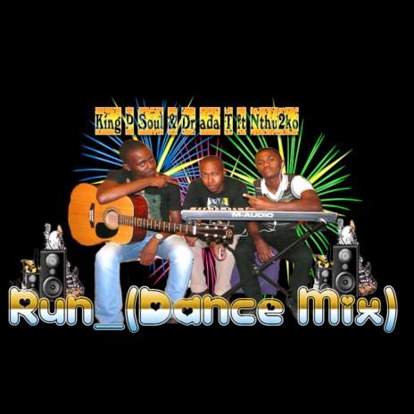 Run (Dance Mix) ft. Ntukzo
