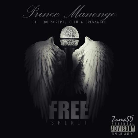 Free Spirit ft. 80 Script, Ellu & Drewmatic