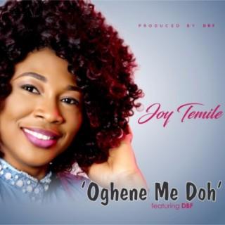 Oghene Me Doh - Boomplay