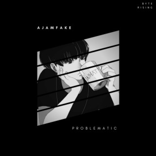 Problematic - Boomplay