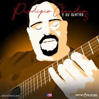 Prodigio Claudio y Su Cuatro Vol Cinco - Boomplay
