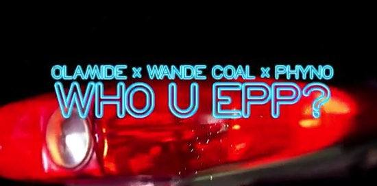 Who You Epp ft. Wande Coal & Phyno - Boomplay
