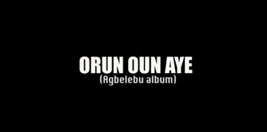 Orun Oun Aye - Boomplay