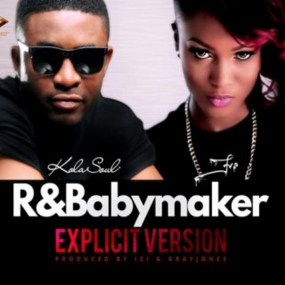 RnBaby Maker (Explicit) - Boomplay