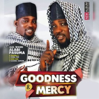 Goodness & Mercy - Boomplay