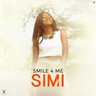 Smile For Me - Boomplay