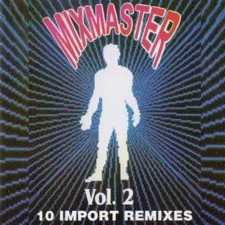 Mixmaster Vol. 2