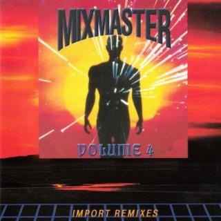 Mixmaster Vol. 4