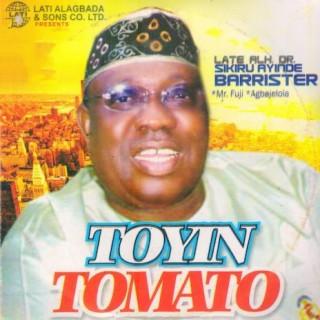 Toyin Tomato - Boomplay
