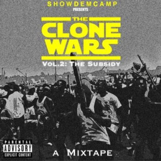 The Clone Wars Vol. 2 : The Subsidy - Boomplay