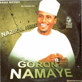 Goron Namaye - Boomplay
