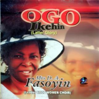 Ogo Ikehin (Later Glory) - Boomplay