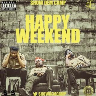 Happy Weekend - Boomplay