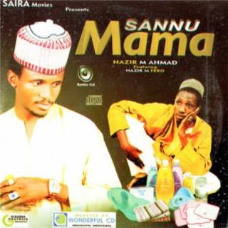 Sannu Mama - Boomplay