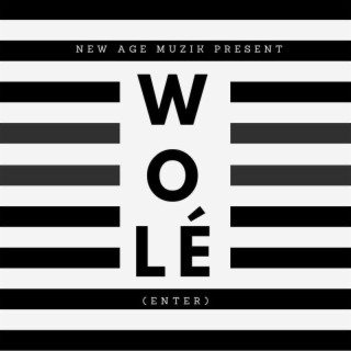 Wole (Enter) - Boomplay