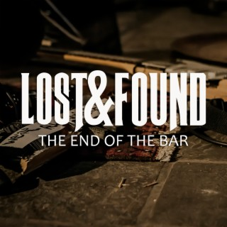 The End of the Bar - Boomplay