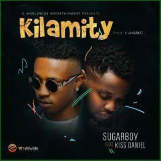 Kilamity ft. Kiss Daniel - Boomplay