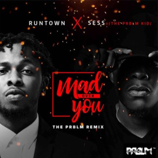 Mad Over You (Prblm Remix) - Boomplay