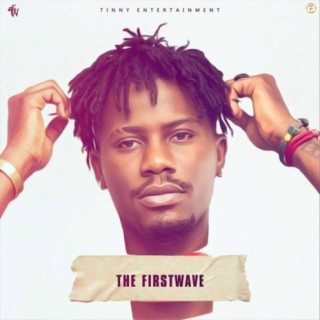 The Firstwave - Boomplay