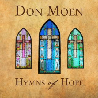 Hymns of Hope - Boomplay