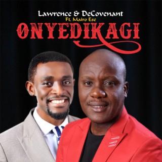 Onyedikagi (feat. Mairo Ese) - Boomplay