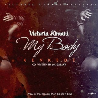 My Body (Kenkede) - Boomplay