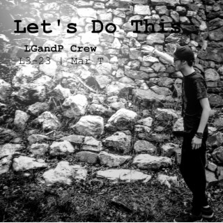 Lets Do This (feat. Mar T) - Boomplay