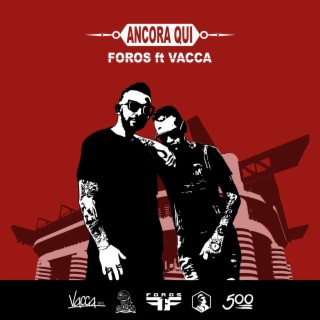 Ancora qui (feat. Vacca) - Boomplay