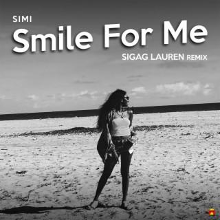 Smile For Me (Sigag Lauren Remix) - Boomplay