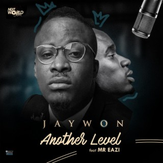 Another Level (feat. Mr Eazi) - Boomplay