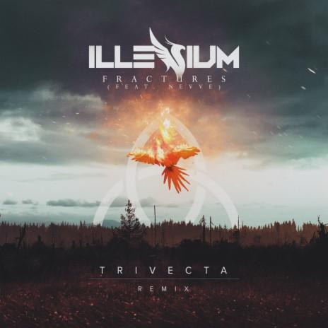 Fractures (Trivecta Remix)