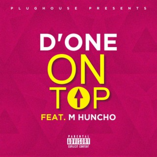 On Top (feat. M Huncho) - Boomplay