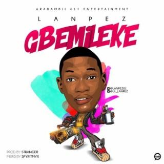 Gbemileke - Boomplay