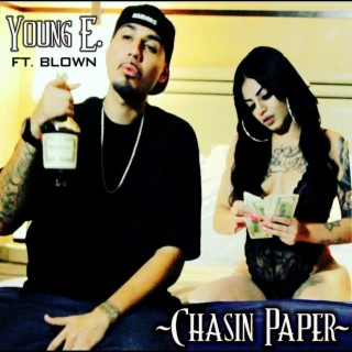 Chasin Paper (feat. Blown) - Boomplay